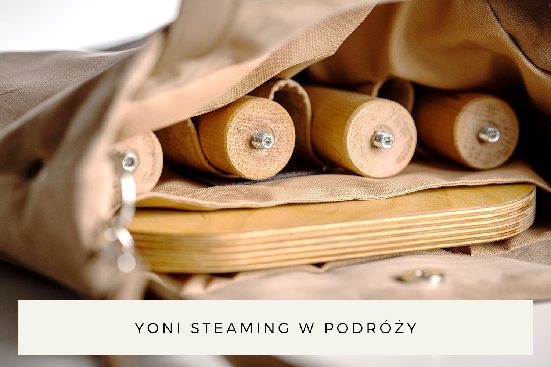 Yoni steaming w Podróży